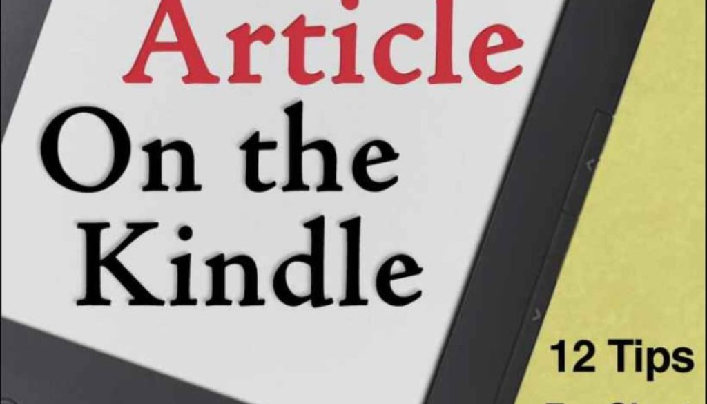 How to Publish and Sell Your Article on the Kindle by Kate Harper