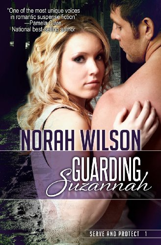 Guarding Suzannah by Norah Wilson