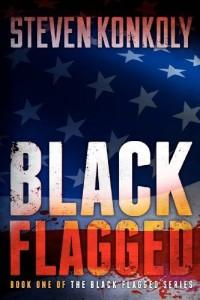 Black Flagged by Steven Konkoly