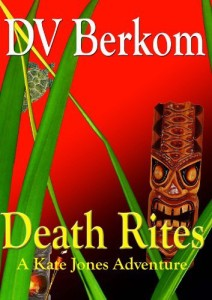 Death Rites by D.V. Berkom
