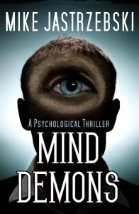 Mind Demons by Mike Mike Jastrzebski
