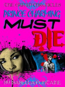 Prince Charming Must Die by Ken Brosky