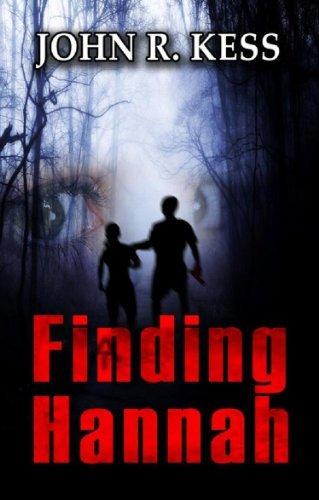 Finding Hannah by John R. Kess