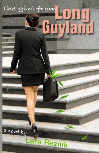 The Girl From Long Guyland by Lara Reznik