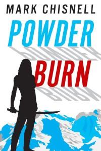 Powder Burn by Mark Chisnell