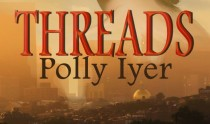Threads by Polly Iyer