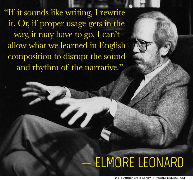 Elmore Leonard quote on writing