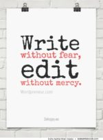 Write Without Fear, Edit Without Mercy