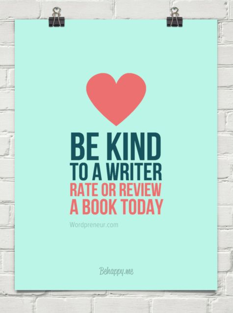 Be Kind to a Writer - Rate or Review a Book Today