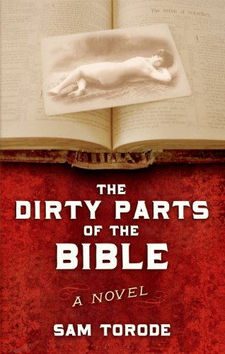 The Dirty Parts of the Bible by Sam Torode