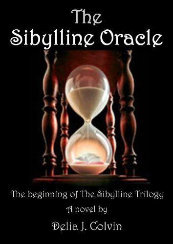 The Sibylline Oracle by Delia Colvin