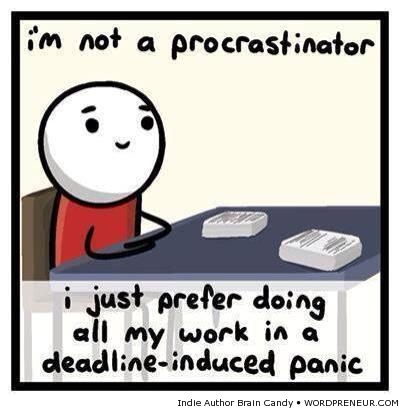 I am not a procrastinator!