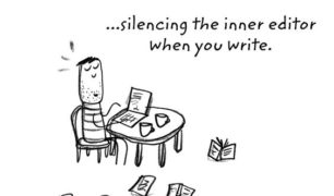 Happiness is silencing the inner editor when you write.