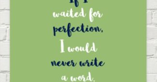 Margaret Atwood quote on perfection and writing
