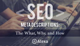 SEO Meta Descriptions: The What, Why, and How