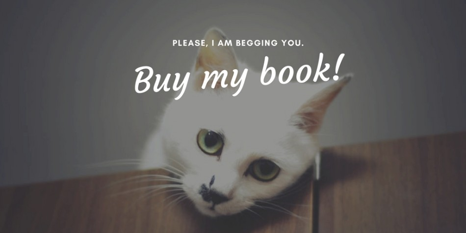 "The Only 3 Times You Should Ever Tweet ""Buy my book!"""