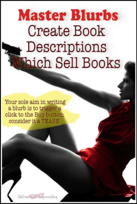 Master Blurbs: Create Book Descriptions Which Sell Books