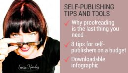 Self-publishing? Why the last thing you need is a proofreader – Louise Harnby | Proofreader | Copyeditor