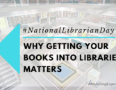 Why Getting Your Books into Libraries Matters   Author Marketing Experts, Inc.