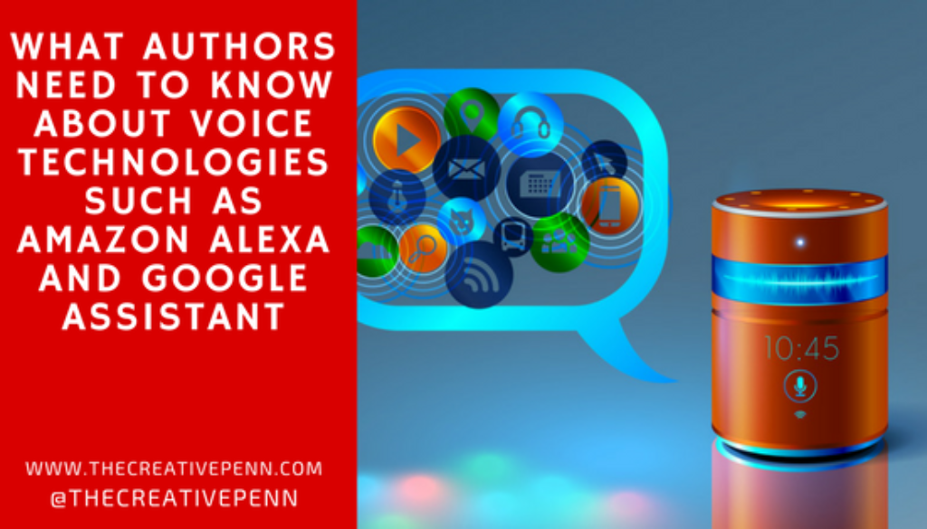 What Authors Need To Know About Voice Technologies Such As Amazon Alexa And Google Assistant | The Creative Penn