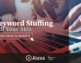 Don't Let Keyword Stuffing Kill Your SEO. Here's How to Avoid It. – Alexa Blog
