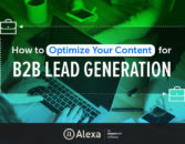 How to Optimize Your Content for B2B Lead Generation – Alexa Blog