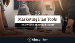 35 Marketing Plan Tools for a Winning Growth Strategy – Alexa Blog