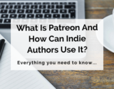 What-Is-Patreon-And-How-Can-Indie-Authors-Use-It_[1]