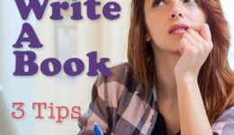How To Find Motivation To Write A Book: 3 Tips