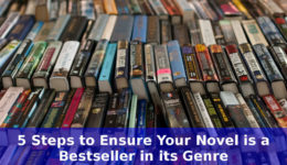5 Steps to Ensure Your Novel is a Bestseller in its Genre | WTD