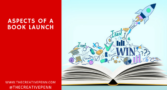 Aspects of a Book Launch | The Creative Penn