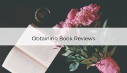 Obtaining and Managing Book Reviews – Love. Writing. Life