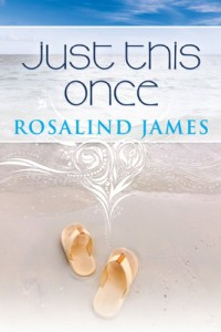 Just This Once by Rosalind James