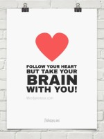 Follow Your Heart (white)