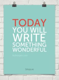 Writer Motivation: What You Will Do Today