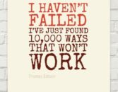 Thomas Edison Quote - I Haven't Failed
