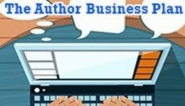Fiction University: Three Questions to Ask Yourself Before Writing an Author Business Plan