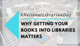 Why Getting Your Books into Libraries Matters | Author Marketing Experts, Inc.