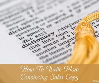 How to write more convincing sales copy (without any qualifications) | WTD