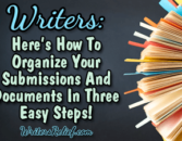Writers: Here's How To Organize Your Submissions And Documents In Three Easy Steps! – Writer's Relief, Inc.