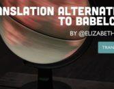 Translation Alternatives to Babelcube – Elizabeth Spann Craig