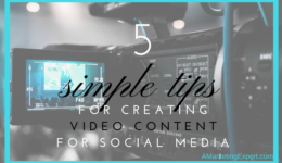 5 Simple Tips for Creating Video Content for Social Media | Author Marketing Experts, Inc.