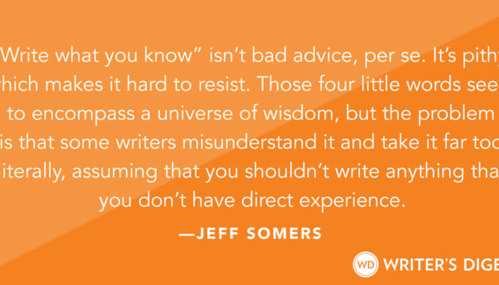 Bad Advice Boogie: Write What You Know | WritersDigest.com