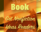 Write A Book: 3 Simple Ways To Get Nonfiction Ideas Readers Love