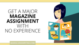 Pitch Accepted: The Newbie Strategy That Landed a Major Magazine Assignment