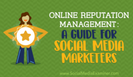 Online Reputation Management: A Guide for Social Media Marketers : Social Media Examiner