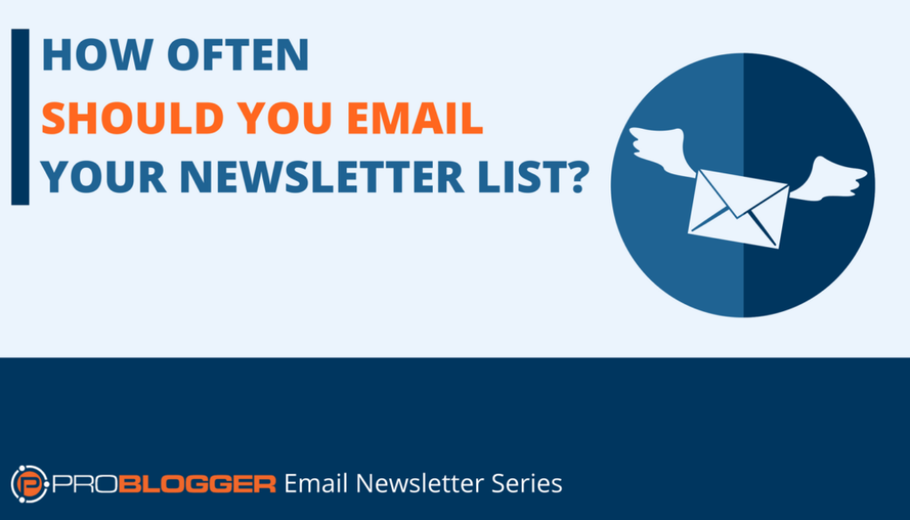 How Often Should You Email Your Newsletter List?