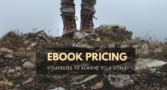 eBook Pricing Strategies to Sell More Books and Maximize Author Earnings
