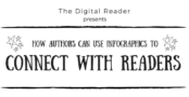 Infographic: How Authors can use Infographics to Connect with Readers   The Digital Reader