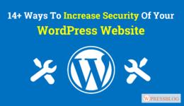 14+ Ways To Increase Security Of Your WordPress Website